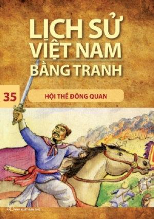 Lịch sử Việt Nam bằng tranh T35: Hội thề Đông Quan