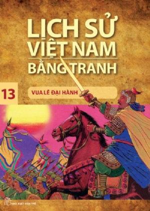 Lịch sử Việt Nam bằng tranh T13: Vua Lê Đại Hành