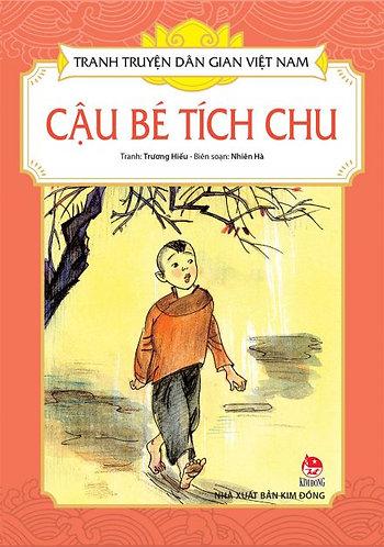Tranh truyện dân gian Việt Nam: Cậu bé Tích Chu