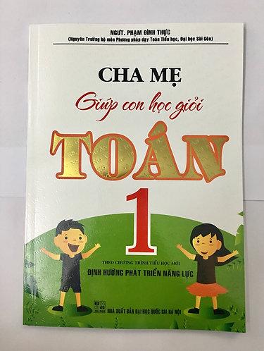 Sách bổ trợ lớp 1: Cha mẹ giúp con học giỏi Toán lớp 1
