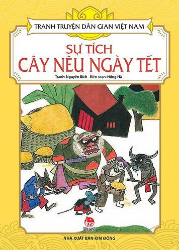 Tranh truyện dân gian Việt Nam - Sự tích cây nêu ngày Tết