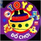 Từ điển Anh - Việt bằng hình. Tập: Toy - đồ chơi
