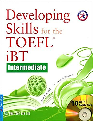 Developing Skills For The TOEFL iBT - Intermediate (Kèm 10 CD)
