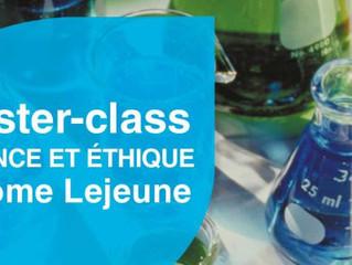 Master-class science et éthique Jérôme Lejeune