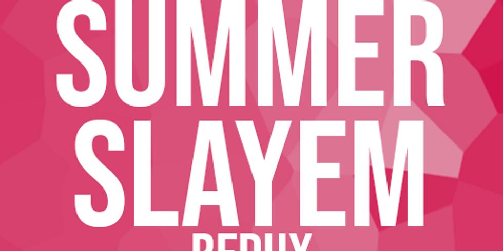 Summer Slayem NA - 1v1