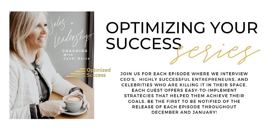 OPTIMIZING YOUR SUCCESS SERIES (2).png