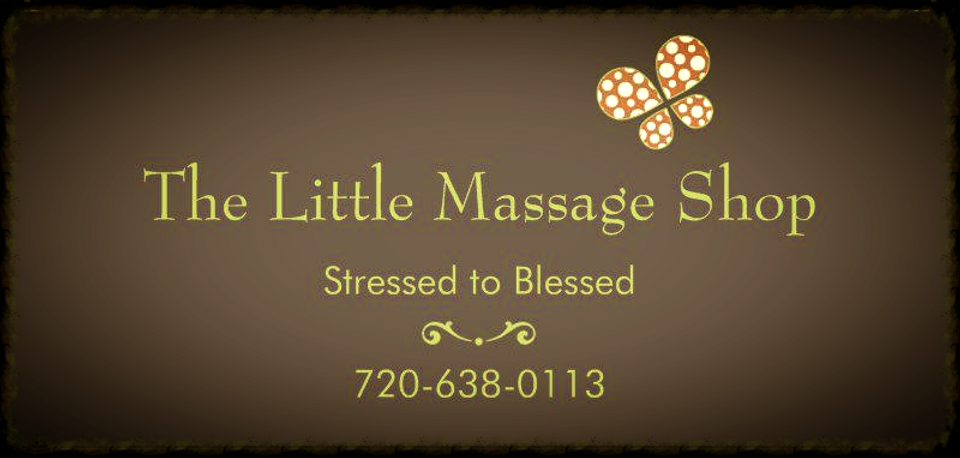 Introductory Offer $39 1hr / $59 90min Massage,  The Little Massage Shop, Northglenn, Westminster, Thornton, Broomfield