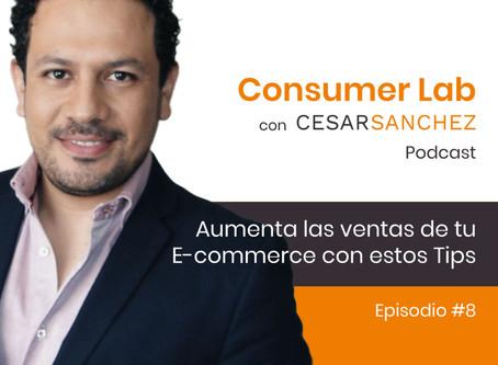 Aumenta las ventas de tu E-commerce con estos Tips – Ep #8