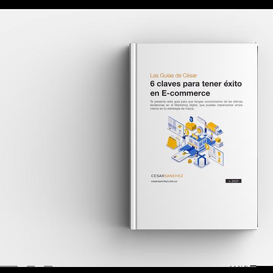 6-claves-para-tener-éxito-en-E-commerce