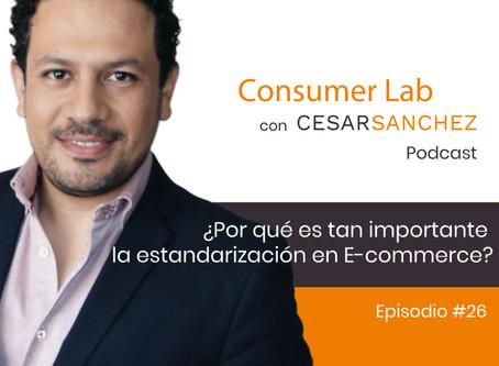 ¿Por qué es tan importante la estandarización en E-commerce? – Ep #26