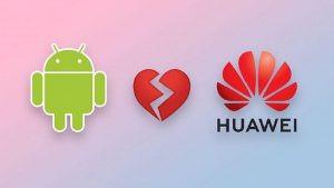 Google y Huawei aclaran móviles Huawei tendrán soporte software