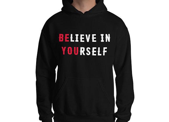 Unisex Believe In Yourself Hoodie