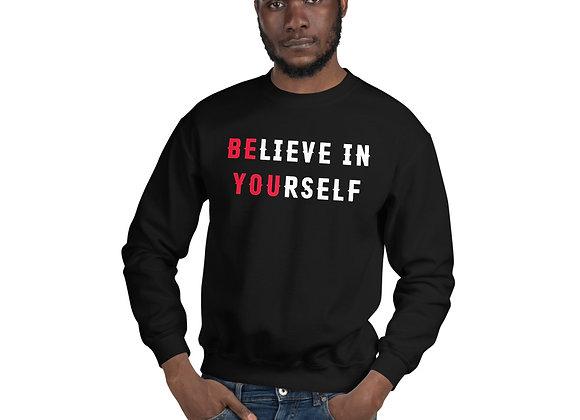 Unisex Believe In Yourself Fleece Sweatshirt