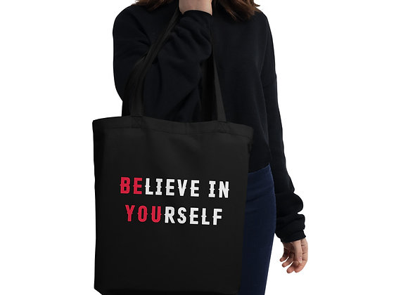 Believe In Yourself Eco Tote Bag