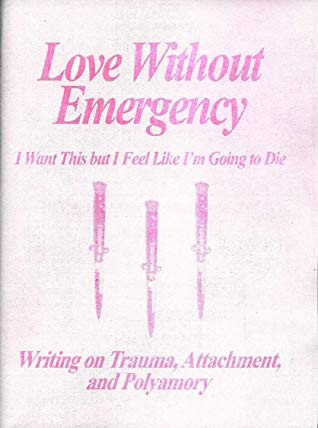 Love Without Emergency Zine