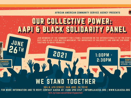 The AACSA Hosts Our Collective Power: AAPI & Black Solidarity Panel (6.26.21)