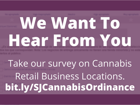 Take the Survey: Acceptable Cannabis Retail Locations in San Jose
