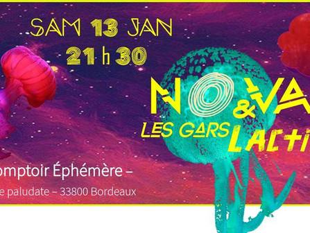 Sam. 13/01 - 21h : NOVA & Les Gars-Lactik // Comptoir Éphémère