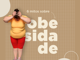 6 mitos sobre obesidade