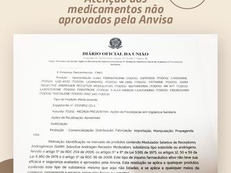 Atenção aos medicamentos não aprovados pela Anvisa