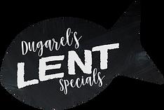 Lent Specials at Dugarel's