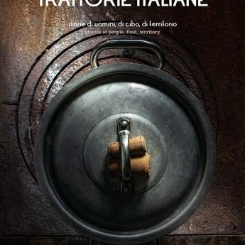 Premiate Trattorie Italiane Storie di uomini, di cibo, di territorio