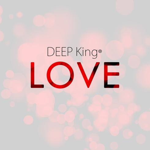 DEEP King® - Love (Single)