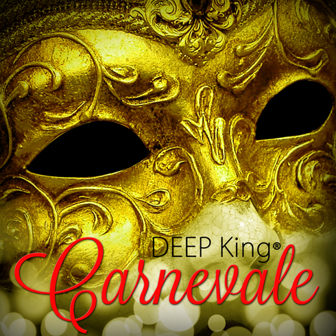 DEEP King® - Carnevale (Single)
