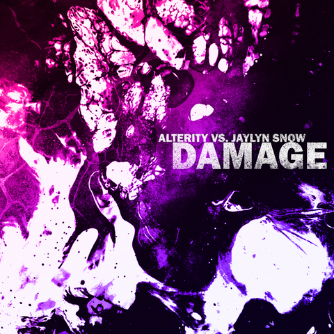 Alterity vs. Jaylyn Snow - Damage (Single)