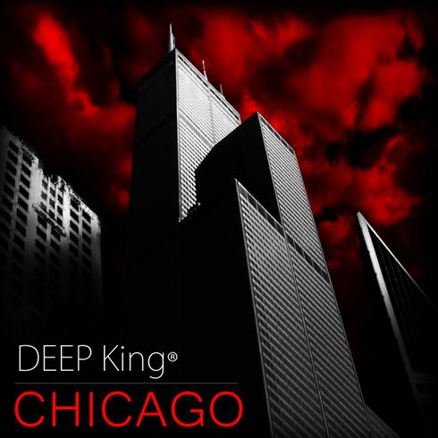 DEEP King® - Chicago (Single)