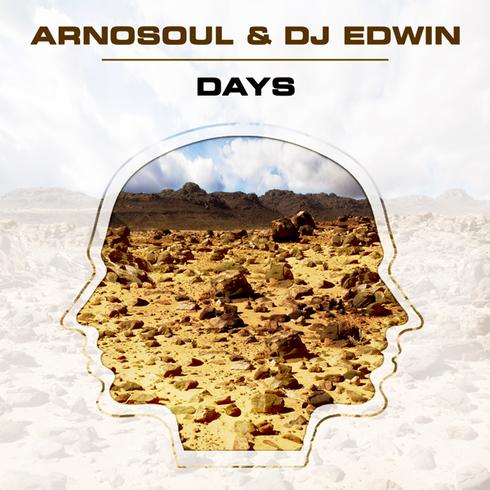 Arnosoul & DJ Edwin - Days (Single)