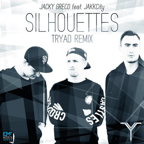 Jacky Greco feat. JAKKCity - Silhouettes (Tryad Remix)