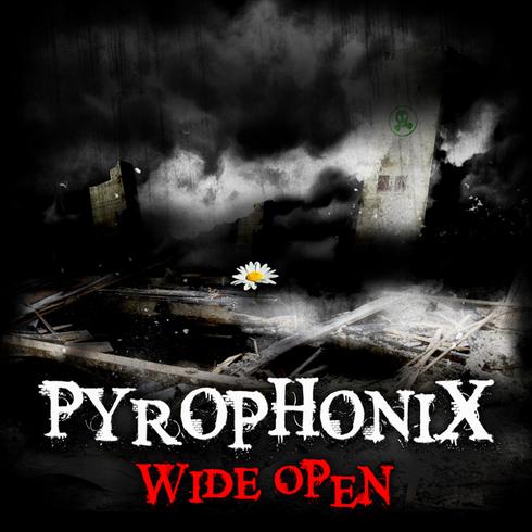 PyroPhonix - Wide Open (Single)