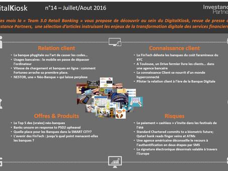 DigitalKiosk n°14 - Newsletter Digital & Distribution Juillet/Aout 2016