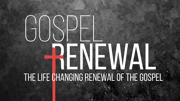 Gospel Renewal 1.jpg