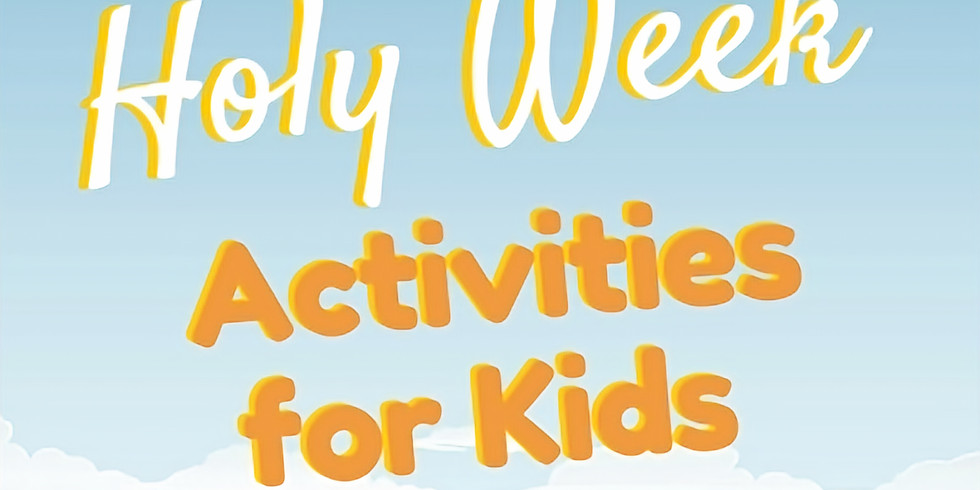 Holy Week for Children