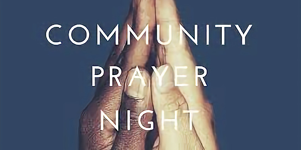 Community Prayer Night
