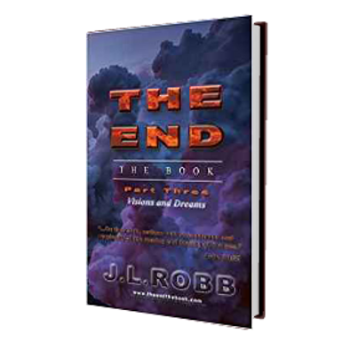 The End: The Book: Part Three: Visions and Dreams - HARD COVER