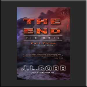 The End: The Book: Part Three: Visions and Dreams