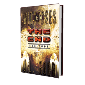 The End: The Book: Part Five: The Two Witnesses - HARD COVER