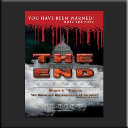 The End: The Book: Part Two: You Have Been Warned!