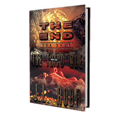 The End: The Book: Part Six:The Third Woe Hard Cover