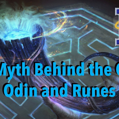 The Myth Behind the Gard: Odin and Runes