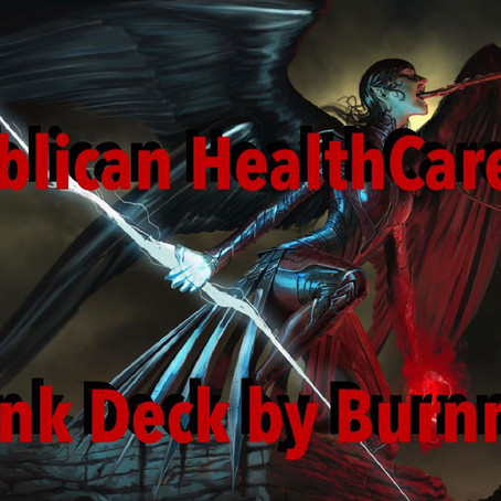 Republican HealthCare Plan: A Deck by Burnmelt