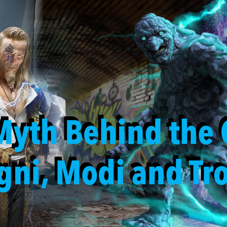 The Myth Behind the Gard: Magni, Modi and Trolls!