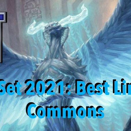 Core Set 2021: Best Limited Commons