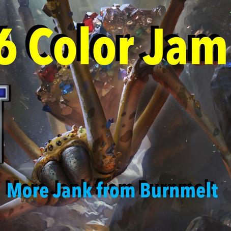 6 Color Jam: More Jank from Burnmelt