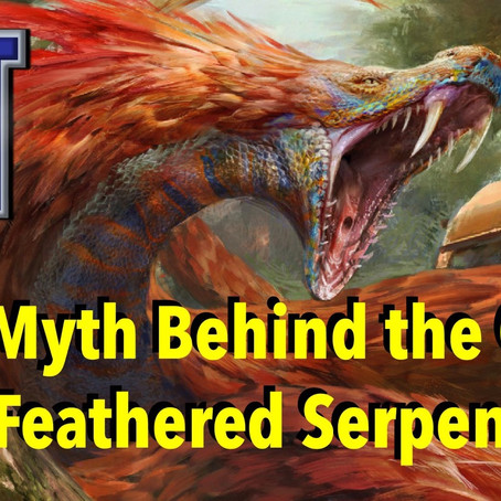 The Myth Behind the Gard: Feathered Serpent