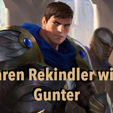 Garen Rekindler with Gunter