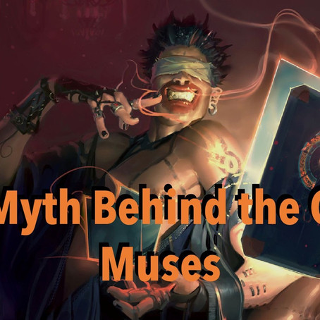 The Myth Behind the Gard: Muses and Bragi Finds His Muse Part 3:  Meet the Musions
